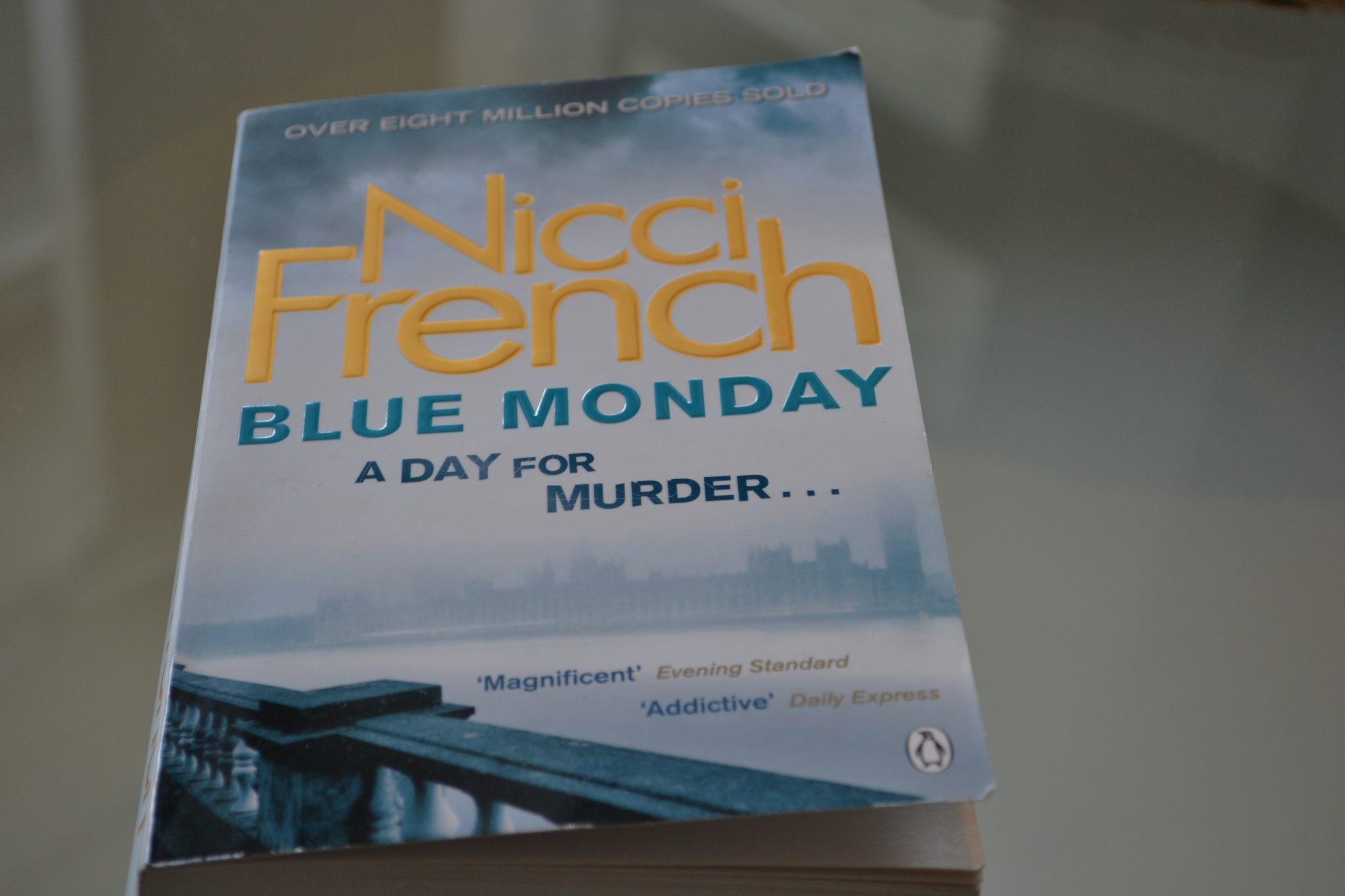 Books: Blue Monday | Nicci French - DSC 0379