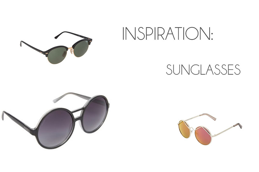 Inspiration: The perfect Sunglasses!