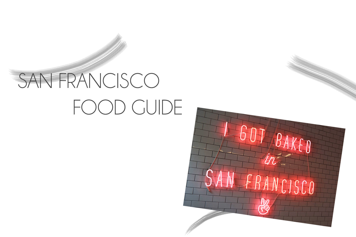 Food Guide: San Francisco | USA Roadtrip - Food Guide SF Header