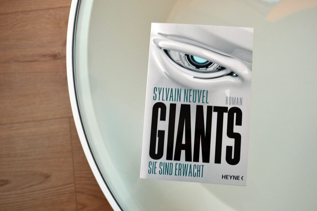 Books: Giants - Sie sind erwacht | Sylvain Neuvel - Giants e1489928494751 1024x683