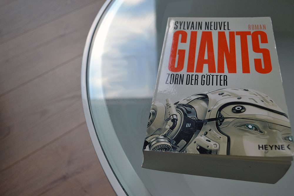 Books: Giants - Zorn der Götter | Sylvain Neuvel - Giants Zorn der Götter