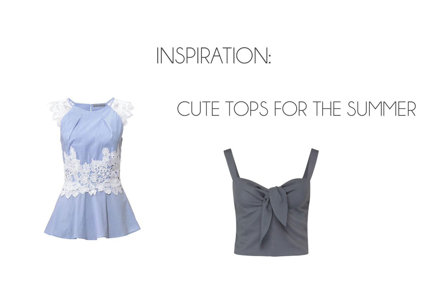 Inspiration: Cute Tops for Warm Summer Days ♥ - Cute tops